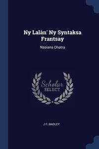 Книга под заказ: «Ny Lalàn' Ny Syntaksa Frantsay»