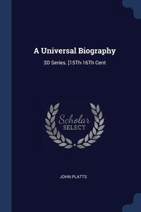 Книга под заказ: «A Universal Biography»