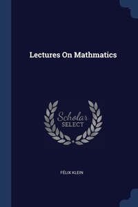 Книга под заказ: «Lectures On Mathmatics»