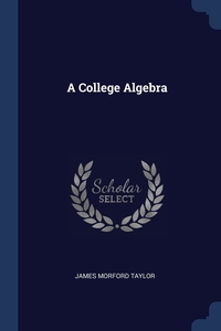 Книга под заказ: «A College Algebra»