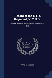 Книга под заказ: «Record of the 114Th Regiment, N. Y. S. V.»