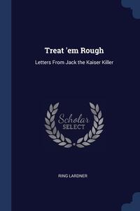 Книга под заказ: «Treat 'em Rough»