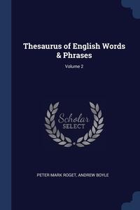 Книга под заказ: «Thesaurus of English Words & Phrases; Volume 2»