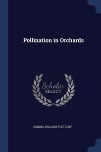 Книга под заказ: «Pollination in Orchards»