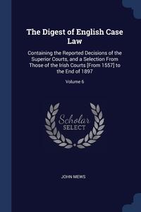 Книга под заказ: «The Digest of English Case Law»