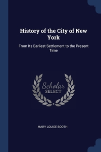 Книга под заказ: «History of the City of New York»