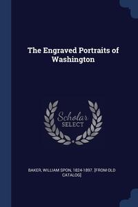 Книга под заказ: «The Engraved Portraits of Washington»