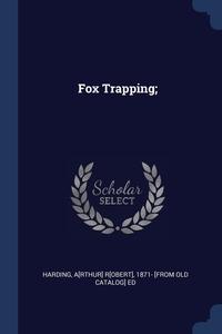 Книга под заказ: «Fox Trapping;»
