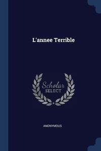 Книга под заказ: «L'annee Terrible»