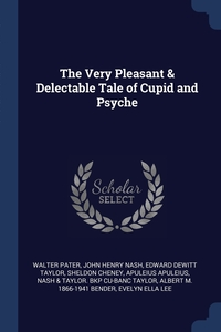 The Very Pleasant & Delectable Tale of Cupid and Psyche, Walter Pater, John Henry Nash, Edward DeWitt Taylor обложка-превью