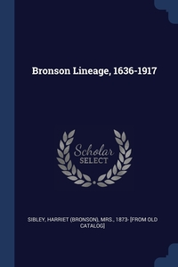 Книга под заказ: «Bronson Lineage, 1636-1917»