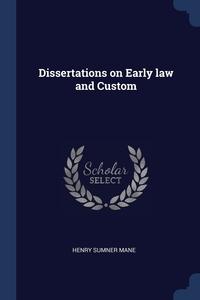 Книга под заказ: «Dissertations on Early law and Custom»
