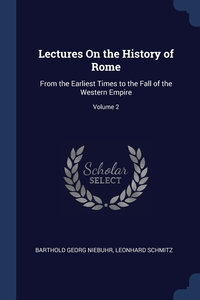 Книга под заказ: «Lectures On the History of Rome»