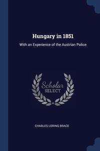 Книга под заказ: «Hungary in 1851»