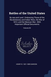 Книга под заказ: «Battles of the United States»
