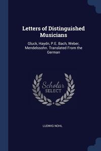 Книга под заказ: «Letters of Distinguished Musicians»
