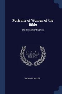 Книга под заказ: «Portraits of Women of the Bible»