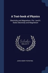 Книга под заказ: «A Text-book of Physics»
