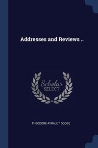 Книга под заказ: «Addresses and Reviews ..»