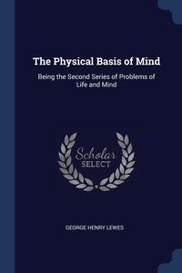 Книга под заказ: «The Physical Basis of Mind»