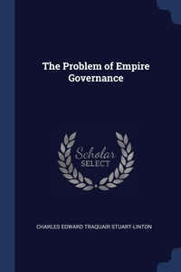 Книга под заказ: «The Problem of Empire Governance»