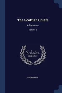 Книга под заказ: «The Scottish Chiefs»