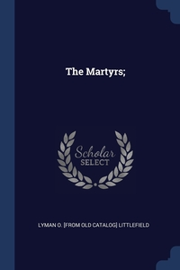 Книга под заказ: «The Martyrs;»