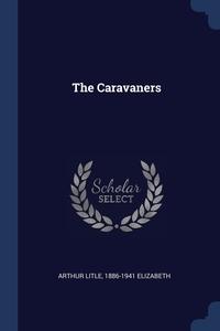 Книга под заказ: «The Caravaners»