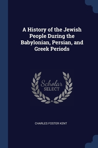Книга под заказ: «A History of the Jewish People During the Babylonian, Persian, and Greek Periods»
