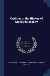 Книга под заказ: «Outlines of the History of Greek Philosophy»