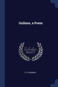 Книга под заказ: «Gullane, a Poem»