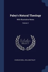 Книга под заказ: «Paley's Natural Theology»