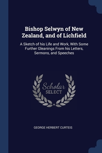 Книга под заказ: «Bishop Selwyn of New Zealand, and of Lichfield»
