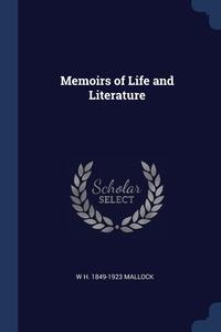 Книга под заказ: «Memoirs of Life and Literature»