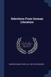 Книга под заказ: «Selections From German Literature»