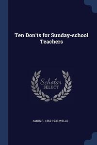 Книга под заказ: «Ten Don'ts for Sunday-school Teachers»