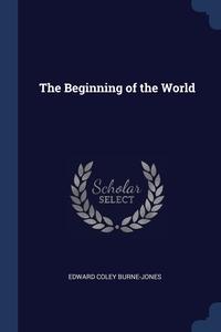 Книга под заказ: «The Beginning of the World»