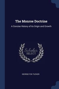 Книга под заказ: «The Monroe Doctrine»