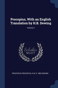 Книга под заказ: «Procopius, With an English Translation by H.B. Dewing; Volume 2»