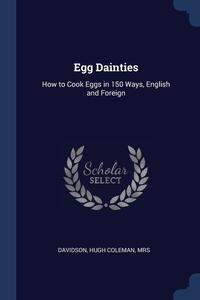Книга под заказ: «Egg Dainties»