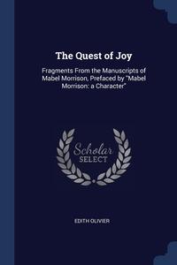 Книга под заказ: «The Quest of Joy»
