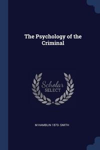 Книга под заказ: «The Psychology of the Criminal»