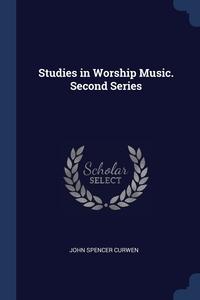 Книга под заказ: «Studies in Worship Music. Second Series»