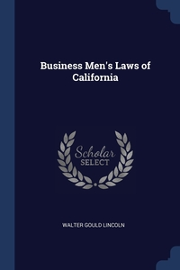 Книга под заказ: «Business Men's Laws of California»