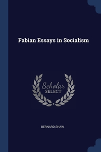 Fabian Essays in Socialism, Bernard Shaw обложка-превью