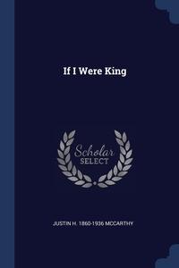 Книга под заказ: «If I Were King»
