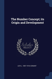 Книга под заказ: «The Number Concept; its Origin and Development»