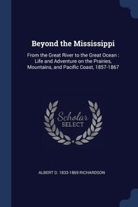 Книга под заказ: «Beyond the Mississippi»