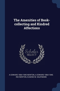 Книга под заказ: «The Amenities of Book-collecting and Kindred Affections»