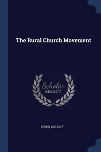 Книга под заказ: «The Rural Church Movement»